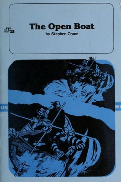 a summary of the open boat by stephen crane