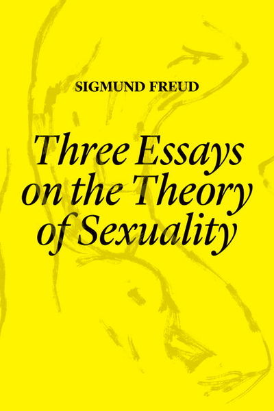three essays on the theory of sexuality by sigmund freud Three essays on the theory of sexuality by sigmund freud available in trade paperback on powellscom, also read synopsis and reviews y2k the world waits anxiously to see what millennial mischief crops up.