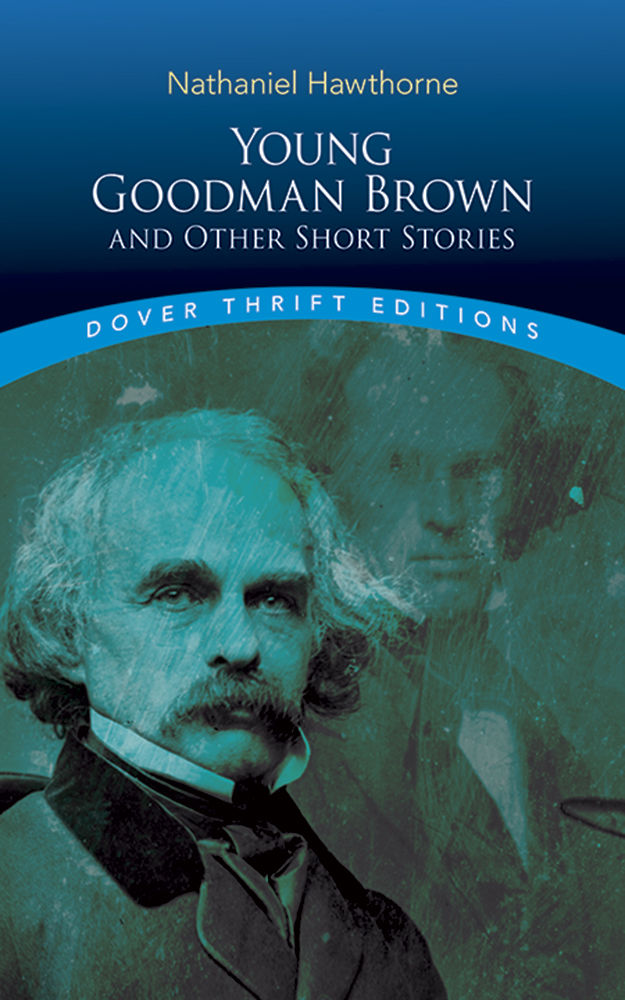analysis of hawthornes young goodman brown