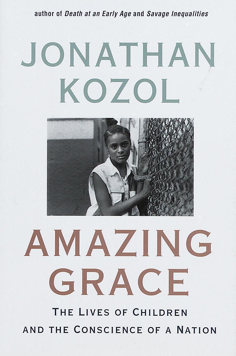 a literary analysis of amazing grace by jonathan kozol