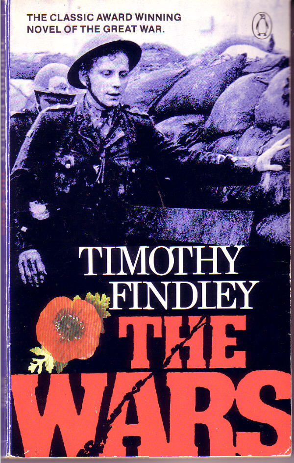 the theme of war in the wars a novel by timothy findley