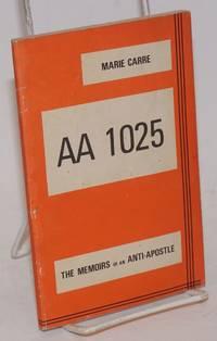 AA 1025: the memoirs of an anti-apostle
