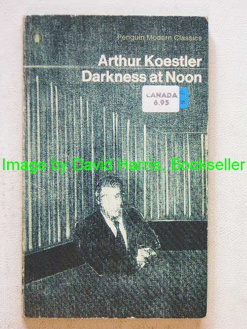 darkness at noon essay Free essay: stephen batchelor professor markovic western heritage 26 march 2012 darkness at noon many critics consider arthur koestler's novel, darkness at.