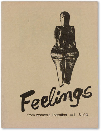 Brooklyn: Feelings, 1970. First Edition. Paperback. One-off feminist magazine containing poetry, pro...