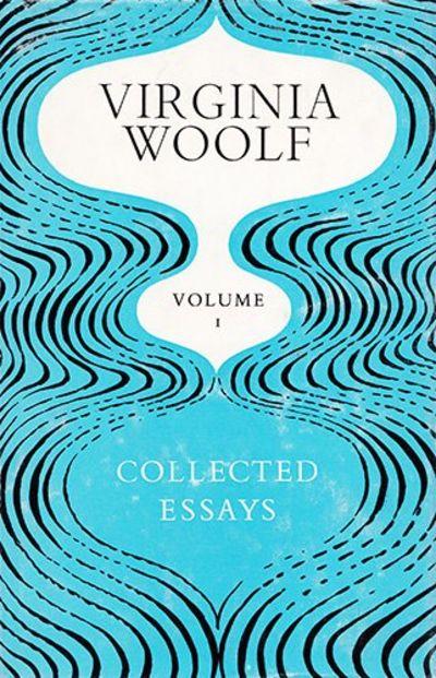 essays of virginia woolf volume 4 Woolf, virginia mr bennett and mrs brown collected essays ed leonard woolf vol 1 london: hogarth, 1966 319-337 4.