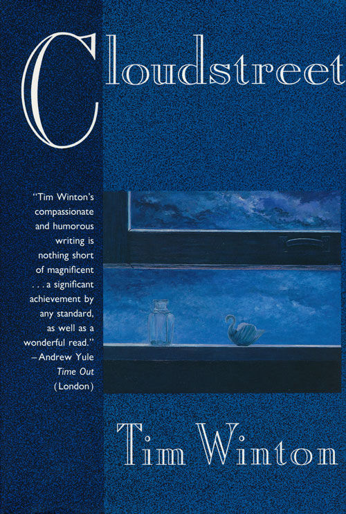 cloudstreet by tim winton a historical novel celebrating humanity