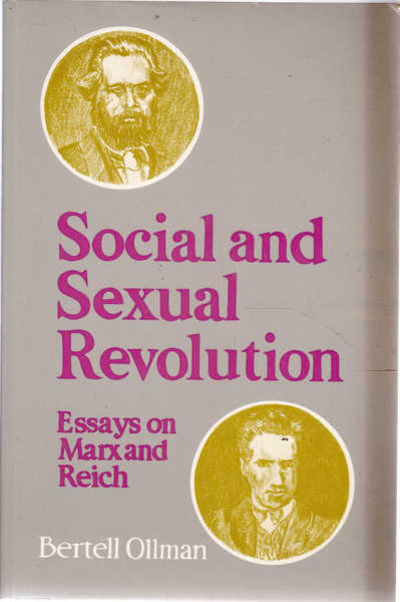 essay marx reich revolution sexual social Get this from a library social and sexual revolution : essays on marx and reich [bertell ollman.