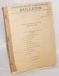 American Relief Administration bulletin. Series 2, no. 42, November, 1923. This Bulletin contains: Russian Famine Relief. Russian Railroads in the national crisis