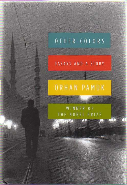 orhan pamuk other colors essays and a story