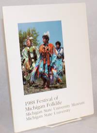 1988 festival of Michigan folklife Michigan State University Museum Michigan State University