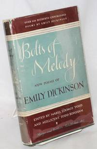 Bolts of melody; new poems of Emily Dickinson