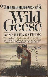wild geese by martha ostenso essays 34 essays, totalling 242 pages focused on manitoba and its literature, this issue of mosaic provides criticism on ralph wild geese martha ostenso sara.