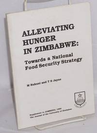 Alleviating hunger in Zimbabwe: towards a national food security strategy