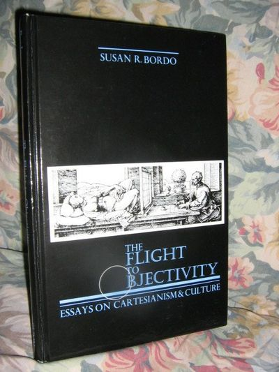 the flight to objectivity essays on cartesianism and culture Cartesianism culture essay flight in objectivity paperback philosophy series suny, the best essay writing services, business plan sections in order.
