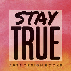 Stay True Art + Design Books logo