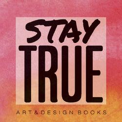 Stay True Art + Design Books logo