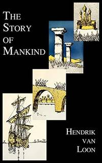 image of The Story of Mankind (Fully Illustrated in B&w)