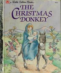 The Christmas Donkey by  T. William Taylor - Hardcover - G - 1984 - from Dream Romantic Unlimited LLC and Biblio.com