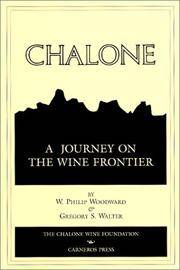 Chalone: A Journey on the Wine Frontier by  W. Philip  Gregory S. and Woodward - Paperback - Signed First Edition - Paperback - from Paddyme Books and Biblio.com