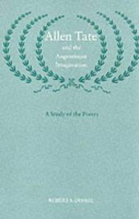 Allen Tate and the Augustinian Imagination : a Study of the Poetry