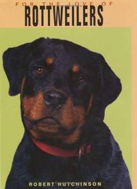 For the Love of Rottweilers
