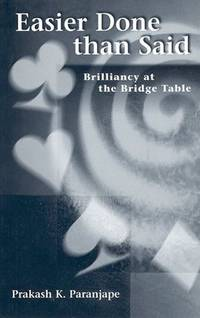 Easier Done Than Said: Brilliancy at the Bridge Table