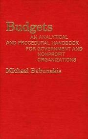 Budgets: An Analytical and Procedural Handbook for Government and Nonprofit Organizations.