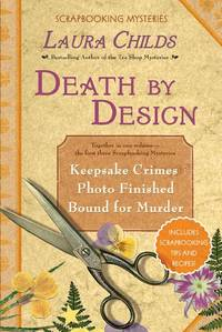 Death By Design (Scrapbooking Mystery Books, 1-3)