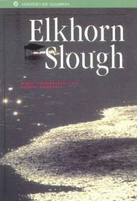 Elkhorn Slough (Monterey Bay Aquarium Natural History Series)