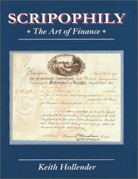 SCRIPOPHILY: THE ART OF FINANCE - New Edition