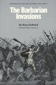 THE HISTORY OF THE ART OF WAR: VOLUME 2: THE BARBARIAN INVASIONS