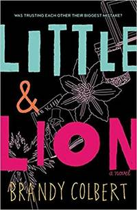 Little & Lion by  Brandy Colbert - Hardcover - Book Club (BCE/BOMC) - 2017 - from after-words bookstore and Biblio.com