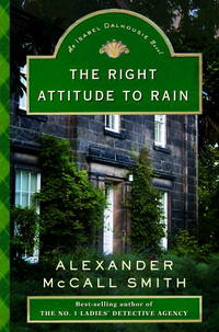 The Right Attitude to Rain: An Isabel Dalhousie Novel (Isabel Dalhousie Mysteries)