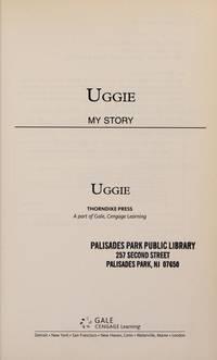 Uggie: My Story (Thorndike Press Large Print Nonfiction Series)