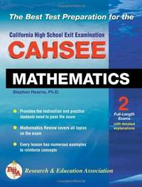 CAHSEE Mathematics Test (California CAHSEE Test Preparation) by  Stephen Hearne Ph.D. - Paperback - 2004-10-27 - from Bacobooks (SKU: P-498-09)