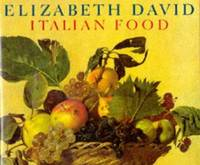 Italian Food: 2E by  Elizabeth David - 1987 - from Books for Cooks (SKU: 9780712620000-4)