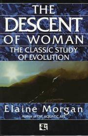 image of The Descent of Woman: The Classic Study of Evolution