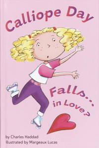 Calliope Day Falls . . . in Love?