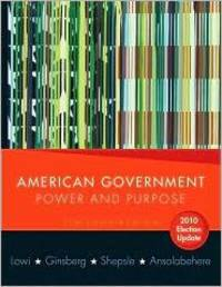 image of American Government: Power and Purpose (Core Eleventh Edition (without policy chapters))