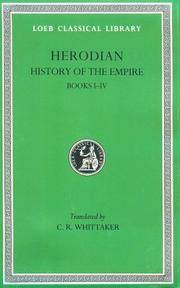 image of Herodian: History of the Empire, Volume I, Books 1-4 (Loeb Classical Library No. 454)