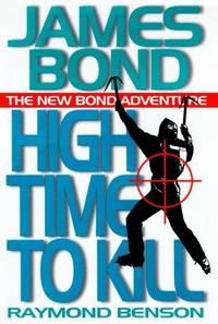 image of High Time to Kill (James Bond Adventure)