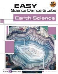 Easy Science Demos & Labs: Earth Science (Easy Science Demos & Labs).