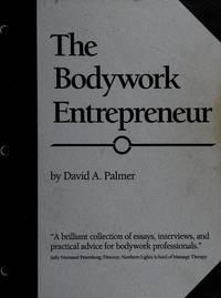 The Bodywork Entrepreneur