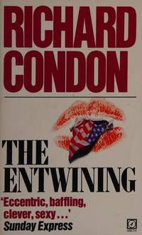 The Entwining by Richard Condon - Paperback - from Discover Books (SKU: 3367241860)