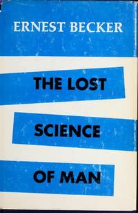 The Lost Science Of Man
