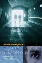 BRITISH INTELLIGENCE SECRETS, SPIES AND SOURCES