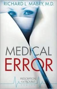 Medical Error (Prescription for Trouble Series)