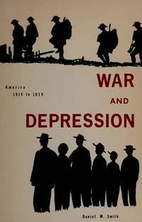 War and depression; America 1914-1939