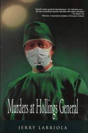 Murders at Hollings General [Hardcover] Labriola M.D., Jerry