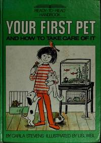 Your First Pet and How To Take Care Of It